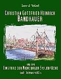 Christian Gottfried Heinrich Bandhauer und der Einsturz der Nienburger Saalebr?cke