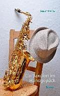 Ein Saxofon im Handgep?ck: Roman