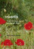 Friedrich: Szenen aus einer anderen Zeit