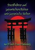 Streiflichter auf japanischen Kultus und japanische Kultur