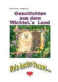 Geschichten aus dem WichteL`s Land: Mein bester Freund ...