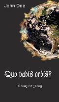 Quo vadis Orbis?
