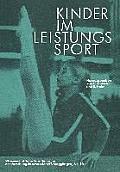 Kinder Im Leistungssport: 19. Magglinger Symposium 1980
