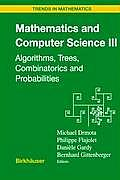 Mathematics and Computer Science III: Algorithms, Trees, Combinatorics and Probabilities