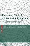 Functional Analysis and Evolution Equations: The G?nter Lumer Volume