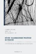 Bühne: Raumbildende Prozesse IM Theater