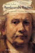 Rembrandts Rauheit