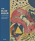 Blue Rider A Dance in Colours Watercolours Drawings & Graphic Arts from the Lenbachhaus Munich