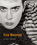 Eva Besnyo: Budapest - Berlin - Amsterdam