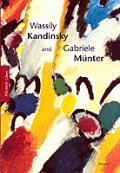 Wassily Kandinsky & Gabriele Munter