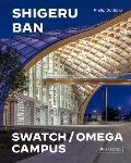 Shigeru Ban Architects Swatch & Omega Campus