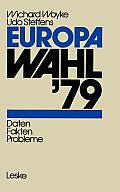Europawahl '79: Daten -- Fakten -- Probleme