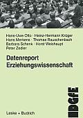 Datenreport Erziehungswissenschaft: Befunde Und Materialien Zur Lage Und Entwicklung Des Faches in Der Bundesrepublik