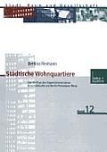 St?dtische Wohnquartiere: Der Einfluss Der Eigent?merstruktur Eine Fallstudie Aus Berlin Prenzlauer Berg