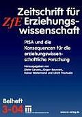 Pisa Und Die Konsequenzen F?r Die Erziehungswissenschaftliche Forschung: Zeitschrift F?r Erziehungswissenschaft. Beiheft 3/2004
