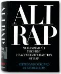 Ali Rap Muhammad Ali the First Heavyweight Champion of Rap