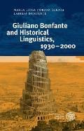 Giuliano Bonfante and Historical Linguistics, 1930-2000