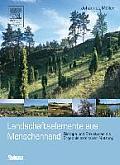 Landschaftselemente Aus Menschenhand: Biotope Und Strukturen ALS Ergebnis Extensiver Nutzung