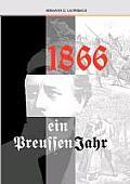 1866 Ein Preussenjahr