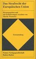 Strafrecht Der Europaischen Union: Rechtsstand: 01.01.2008