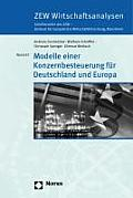 Modelle Einer Konzernbesteuerung Fur Deutschland Und Europa