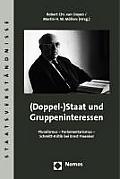 (Doppel-)Staat Und Gruppeninteressen: Pluralismus - Parlamentarismus - Schmitt-Kritik Bei Ernst Fraenkel