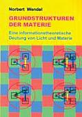 Grundstrukturen der Materie