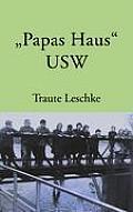 Papas Haus USW: Ein kleines Schleswig-Holstein-Kaleidoskop