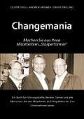 Changemania: Machen Sie aus Ihren Mitarbeitern Starperformer