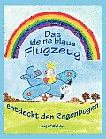 Das kleine blaue Flugzeug entdeckt den Regenbogen