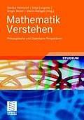 Mathematik Verstehen: Philosophische Und Didaktische Perspektiven