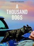 Thousand Dogs 25th Anniversary Edition