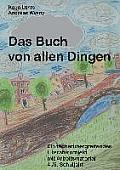 Das Buch von allen Dingen: Ein f?cher?bergreifendes Literaturprojekt mit Arbeitsmaterial