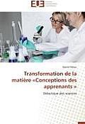 Transformation de la Mati?re Conceptions Des Apprenants