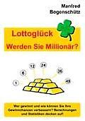 Lottogl?ck - Werden Sie Million?r?