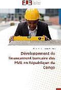 D?veloppement Du Financement Bancaire Des Pme En R?publique Du Congo