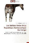 Les Nations Unies Et La Republique Democratique Du Congo