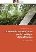 La Magrivi Mise En Cause Par La Politique d'?touffement
