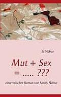 Mut + Sex = .....