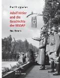 Adolf Hitler Und Die Geschichte Der Nsdap Teil 2