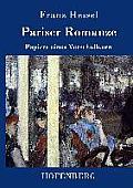 Pariser Romanze: Papiere eines Verschollenen