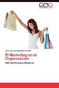 El Marketing En La Organizacion