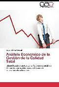 Analisis Economico de La Gestion de La Calidad Total