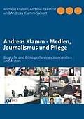 Andreas Klamm - Medien, Journalismus und Pflege