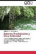 Saberes Tradicionales y Etica Ambiental