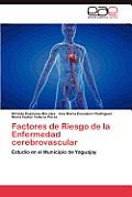 Factores de Riesgo de La Enfermedad Cerebrovascular