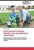Conciliacion Trabajo-Familia: Una Perspectiva Relacional
