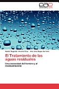 El Tratamiento de Las Aguas Residuales