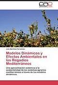 Modelos Dinamicos y Efectos Ambientales En Los Regadios Mediterraneos