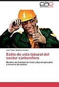 Estilo de Vida Laboral del Sector Carbonifero
